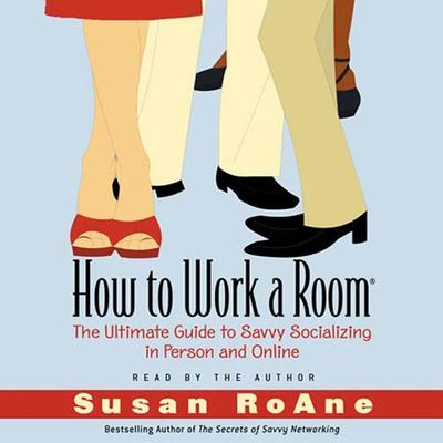 How to Work a Room - Abridged
