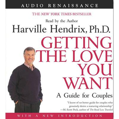 Getting the Love You Want: A Guide for Couples: First Edition - Abridged