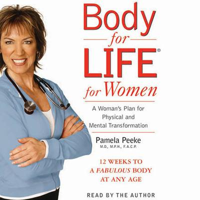 Body for Life for Women - Abridged