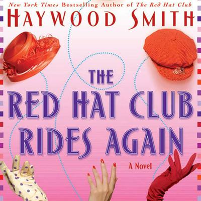 The Red Hat Club Rides Again - Abridged
