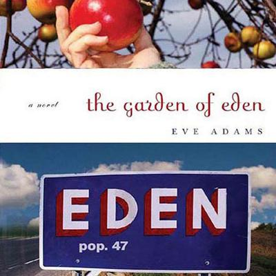 The Garden of Eden - Abridged