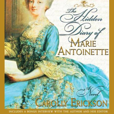 The Hidden Diary of Marie Antoinette - Abridged