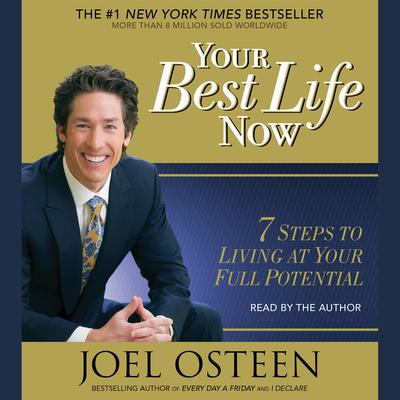 Your Best Life Now - Abridged