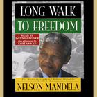 Long Walk to Freedom - Abridged