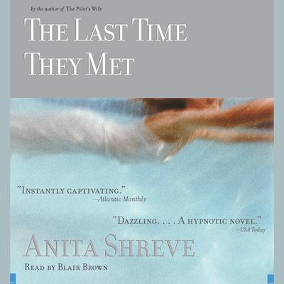The Last Time They Met - Abridged