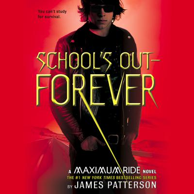 School's Out--Forever - Abridged