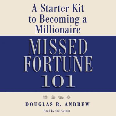 Missed Fortune 101 - Abridged