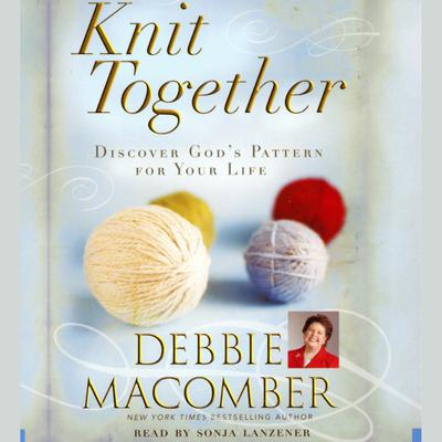 Knit Together - Abridged