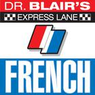 Dr. Blair's Express Lane: French