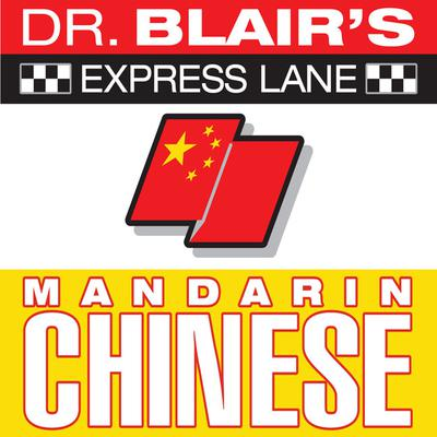 Dr. Blair's Express Lane: Chinese