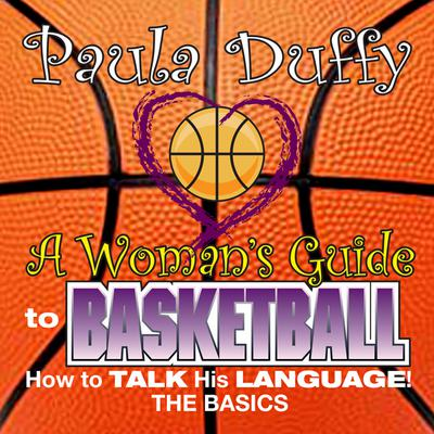 Woman's Guide to Basketball