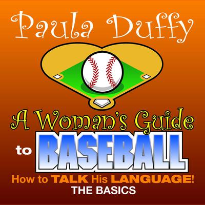 Woman's Guide to Baseball