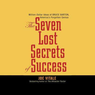 Seven Lost Secrets of Success