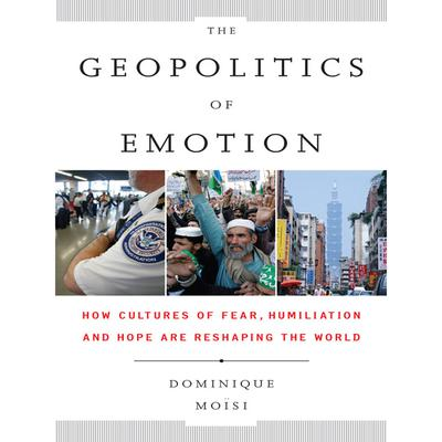The Geopolitics Emotion