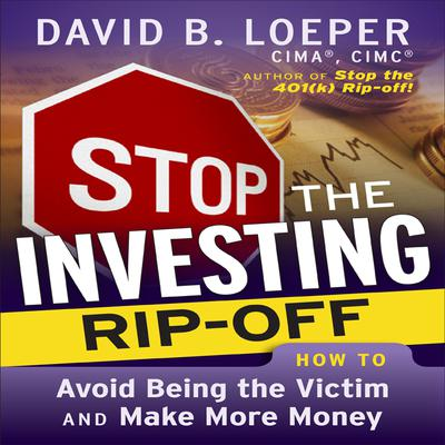 Stop The Investing Rip-Off - Abridged