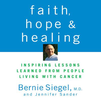 Faith, Hope, and Healing