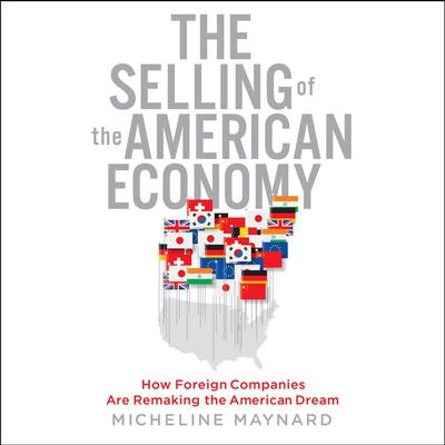 The Selling the American Economy