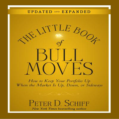 The Little Book Bull Moves (Updated and Expanded)