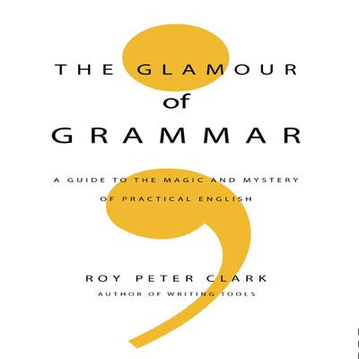 The Glamour Grammar