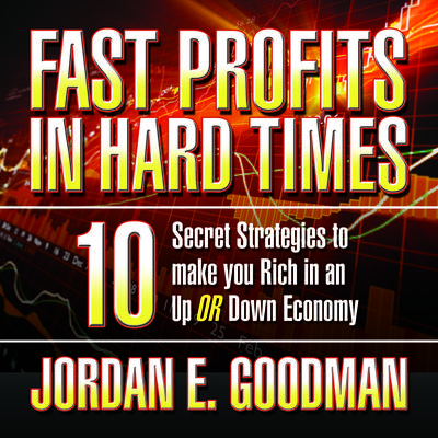 Fast Profits in Hard Times - Abridged