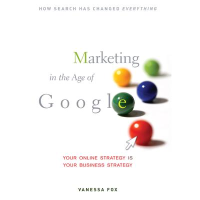 Marketing in the Age Google