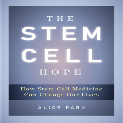 The Stem Cell Hope