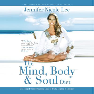 The Mind, Body & Soul Diet - Abridged