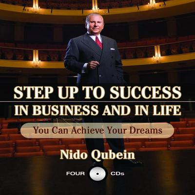 Step Up To Success In Business and In Life