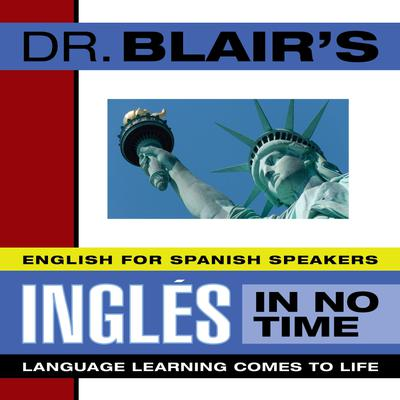 Dr. Blair's Ingles in No Time