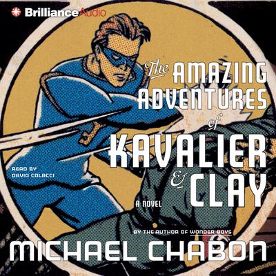 The Amazing Adventures of Kavalier & Clay - Abridged