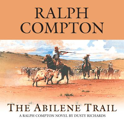 The Abilene Trail - Abridged
