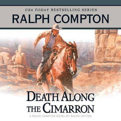 Death Along the Cimarron - Abridged