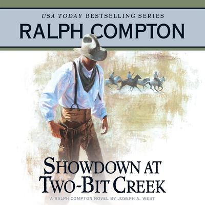 Showdown at Two Bit Creek - Abridged