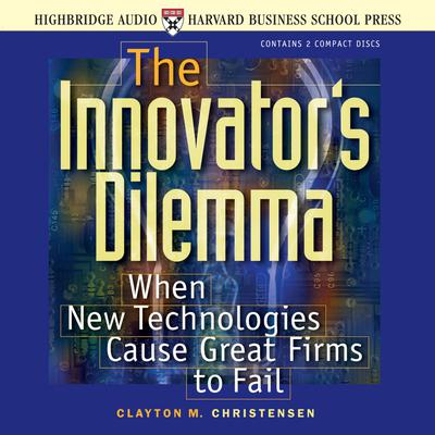 The Innovator's Dilemma - Abridged