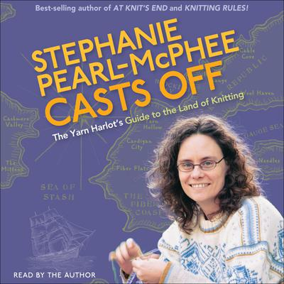 Stephanie Pearl-McPhee Casts Off