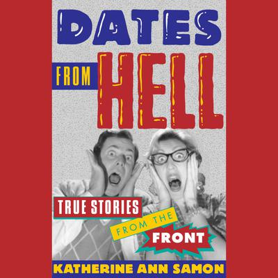 Dates from Hell - Abridged