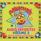 Arthur's Audio Favorites, Volume 2
