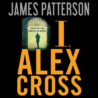 I, Alex Cross - Abridged