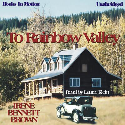 To Rainbow Valley
