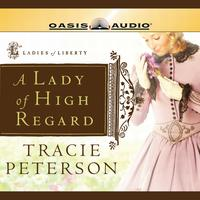 A Lady of High Regard - Abridged
