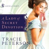 A Lady of Secret Devotion - Abridged