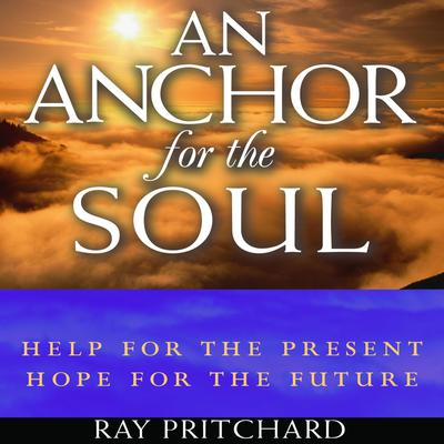 An Anchor for the Soul - Abridged