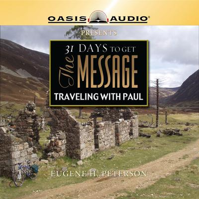 31 Days To Get The Message: Traveling with Paul