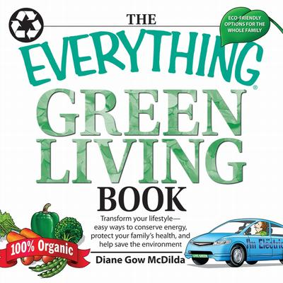 The Everything Green Living Book - Abridged