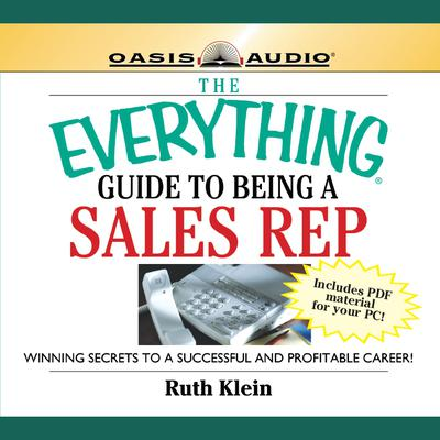 The Everything Guide to Being a Sales Rep - Abridged