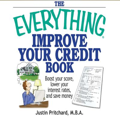 The Everything Improve Your Credit Book - Abridged