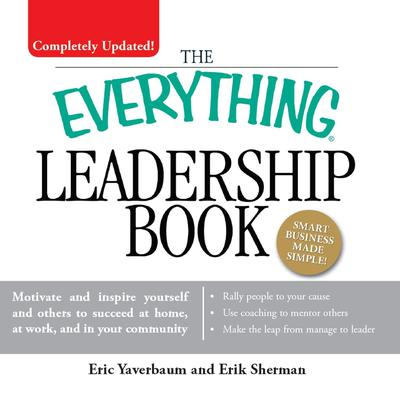 The Everything Leadership Book - Abridged