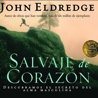 Salvaje de Corazon - Abridged
