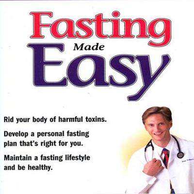 Fasting Made Easy - Abridged