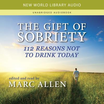 The Gift of Sobriety